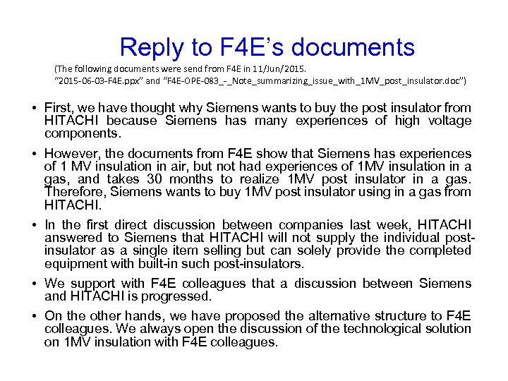 Reply to F 4 E's documents (The following documents were send from F 4