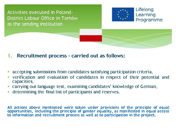 Activities executed in Poland. District Labour Office in Tarnów as the sending institution 1.