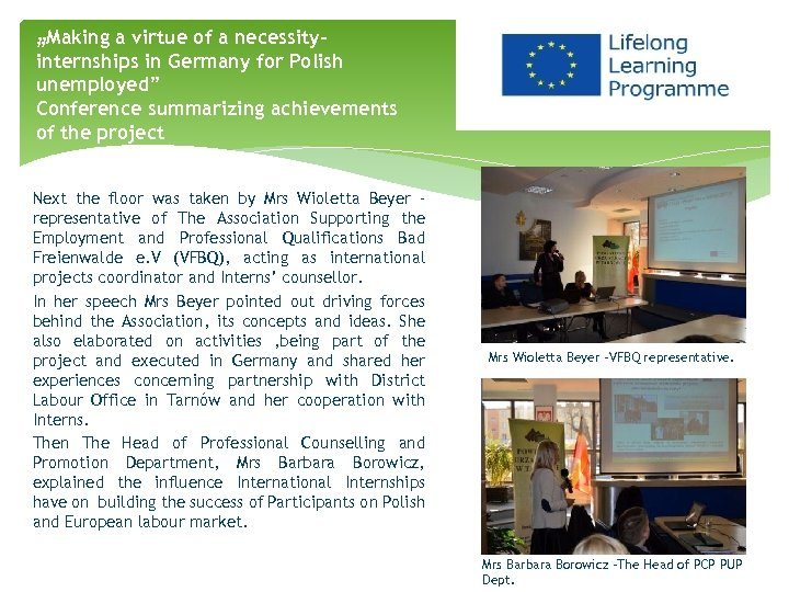 """""""Making a virtue of a necessity"""" internships in Germany for Polish unemployed"""" Conference summarizing"""