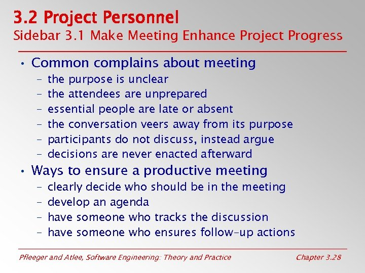 3. 2 Project Personnel Sidebar 3. 1 Make Meeting Enhance Project Progress • Common