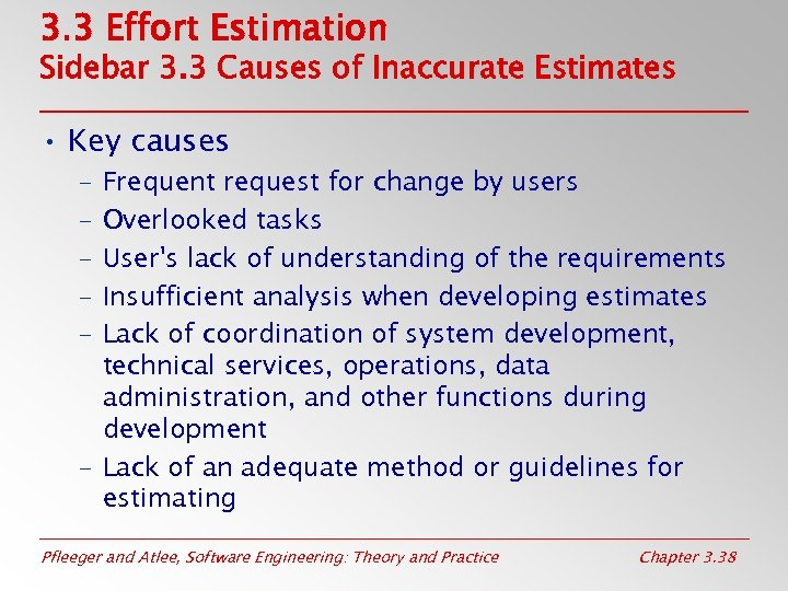 3. 3 Effort Estimation Sidebar 3. 3 Causes of Inaccurate Estimates • Key causes