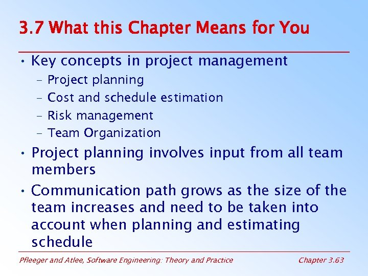 3. 7 What this Chapter Means for You • Key concepts in project management