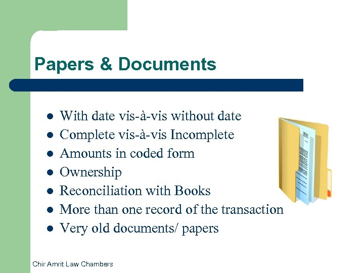 Papers & Documents l l l l With date vis-à-vis without date Complete vis-à-vis