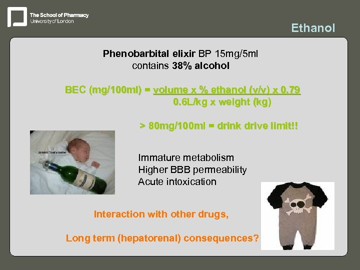 Ethanol Phenobarbital elixir BP 15 mg/5 ml contains 38% alcohol BEC (mg/100 ml) =