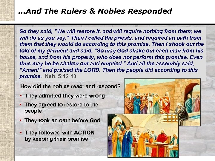 …And The Rulers & Nobles Responded So they said,