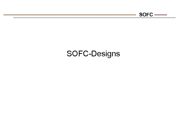 SOFC-Designs