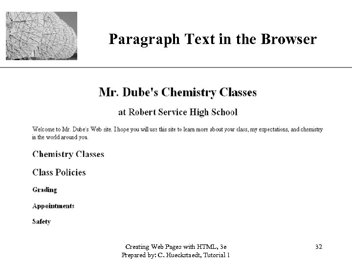 Paragraph Text in the Browser Creating Web Pages with HTML, 3 e Prepared by: