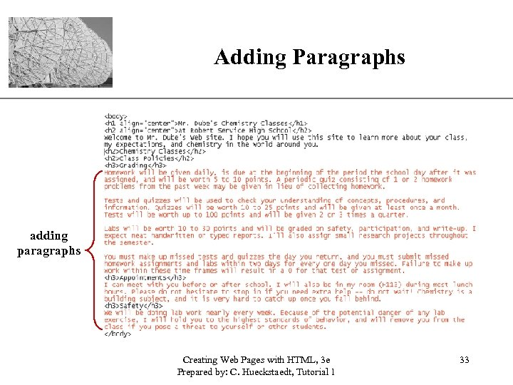 Adding Paragraphs XP adding paragraphs Creating Web Pages with HTML, 3 e Prepared by: