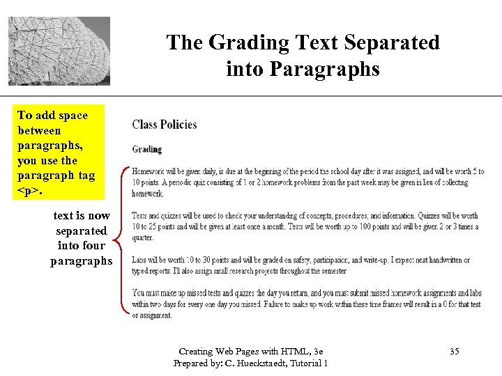 The Grading Text Separated into Paragraphs XP To add space between paragraphs, you use