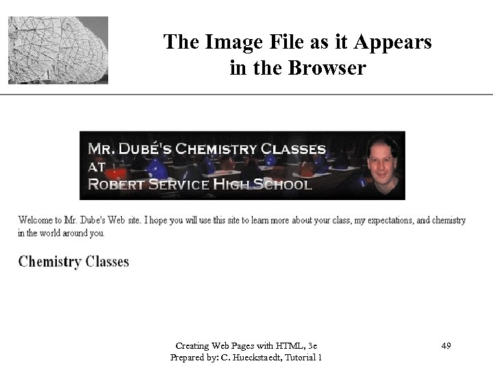 The Image File as it Appears in the Browser Creating Web Pages with HTML,