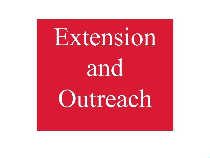 Extension and Outreach