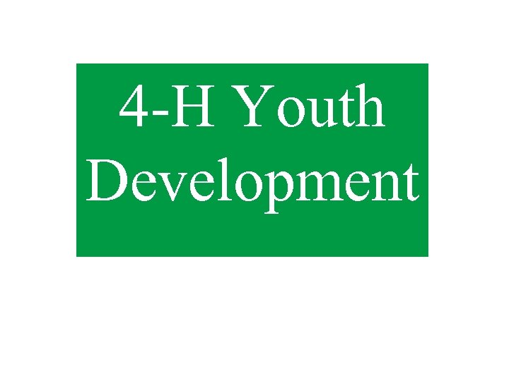 4 -H Youth Development