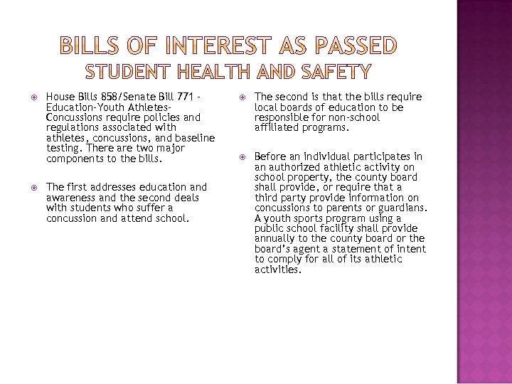 House Bills 858/Senate Bill 771 – Education-Youth Athletes. Concussions require policies and regulations