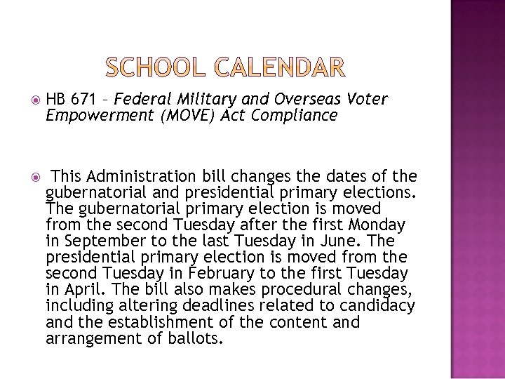 HB 671 – Federal Military and Overseas Voter Empowerment (MOVE) Act Compliance This