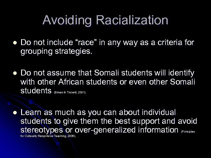 "Avoiding Racialization l Do not include ""race"" in any way as a criteria for"
