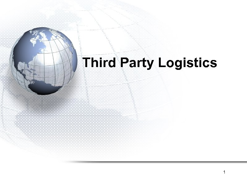Third Party Logistics 1