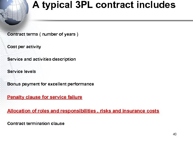 A typical 3 PL contract includes Contract terms ( number of years ) Cost