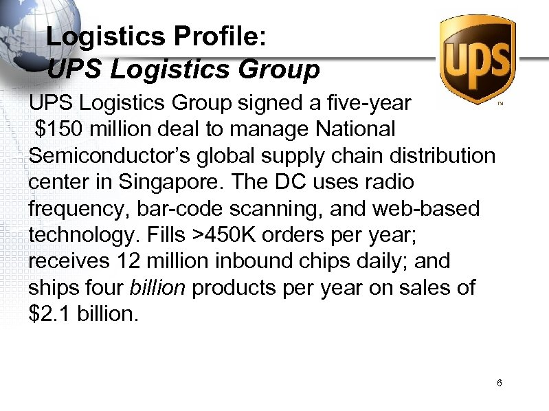 Logistics Profile: UPS Logistics Group signed a five-year $150 million deal to manage National