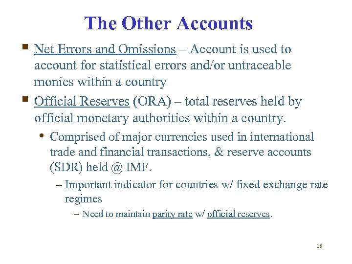 The Other Accounts § Net Errors and Omissions – Account is used to §