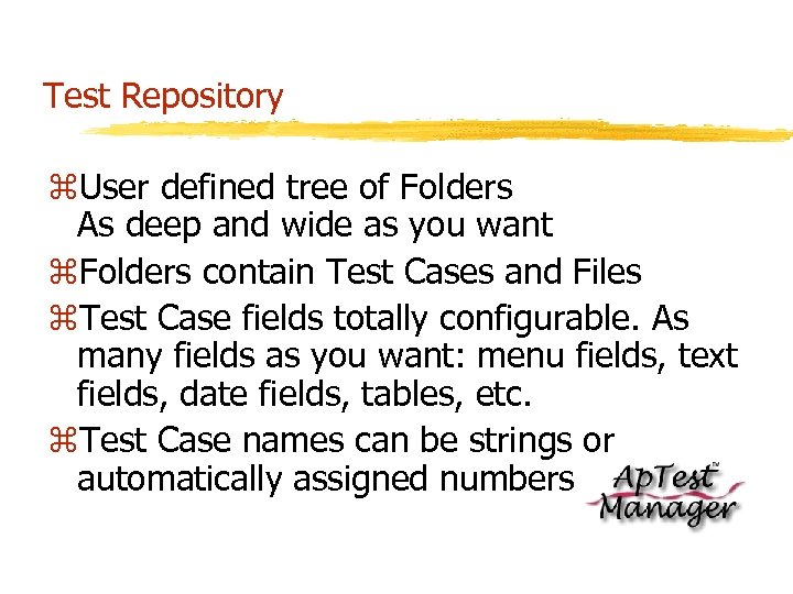 Test Repository z. User defined tree of Folders As deep and wide as you