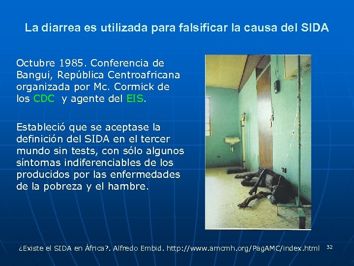 La diarrea es utilizada para falsificar la causa del SIDA Octubre 1985. Conferencia de