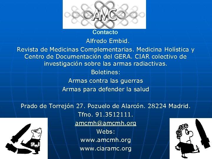 Contacto Alfredo Embid. Revista de Medicinas Complementarias. Medicina Holística y Centro de Documentación del
