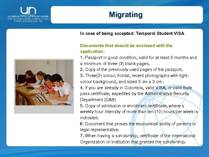 Migrating In case of being accepted: Temporal Student VISA Documents that should be enclosed