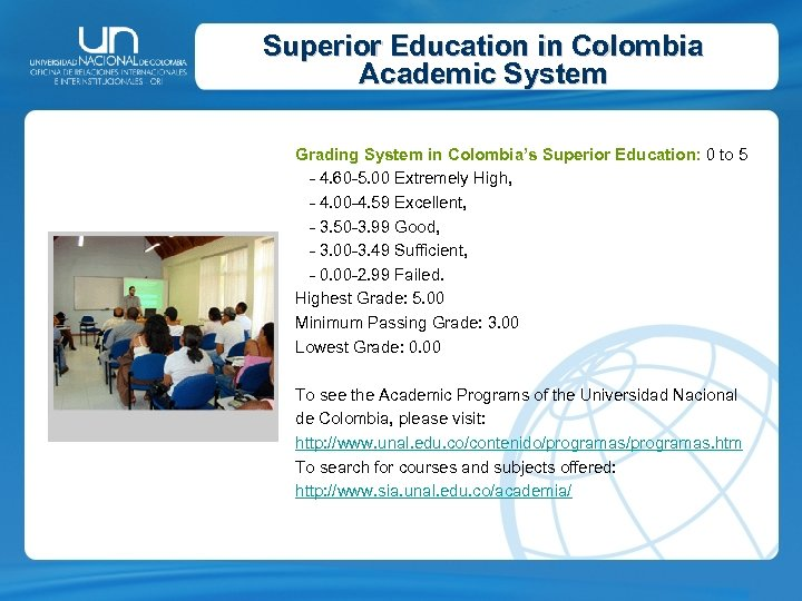 Superior Education in Colombia Academic System Grading System in Colombia's Superior Education: 0 to