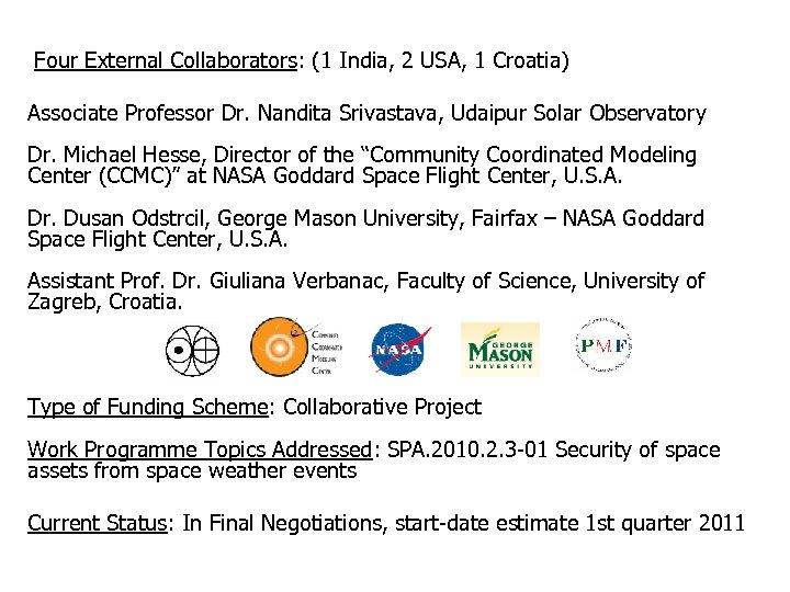 Four External Collaborators: (1 India, 2 USA, 1 Croatia) Associate Professor Dr. Nandita