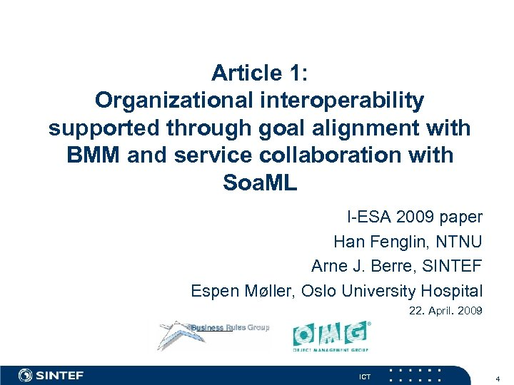 Article 1: Organizational interoperability supported through goal alignment with BMM and service collaboration with