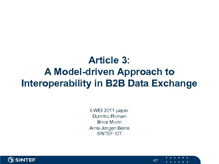 Article 3: A Model-driven Approach to Interoperability in B 2 B Data Exchange I-WEI