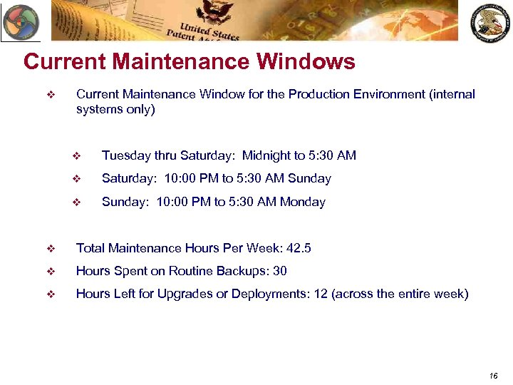 Current Maintenance Windows v Current Maintenance Window for the Production Environment (internal systems only)