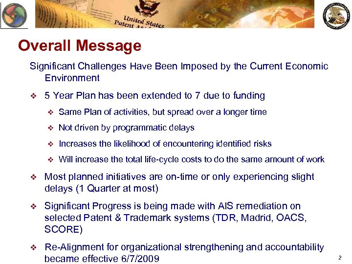 Overall Message Significant Challenges Have Been Imposed by the Current Economic Environment v 5