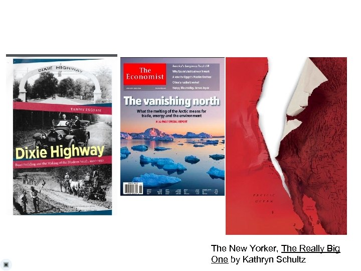 The New Yorker, The Really Big One by Kathryn Schultz
