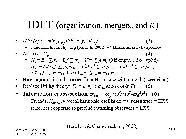 IDFT (organization, mergers, and K) • EPES (x, y) = minz, Rorg ETOT (x,