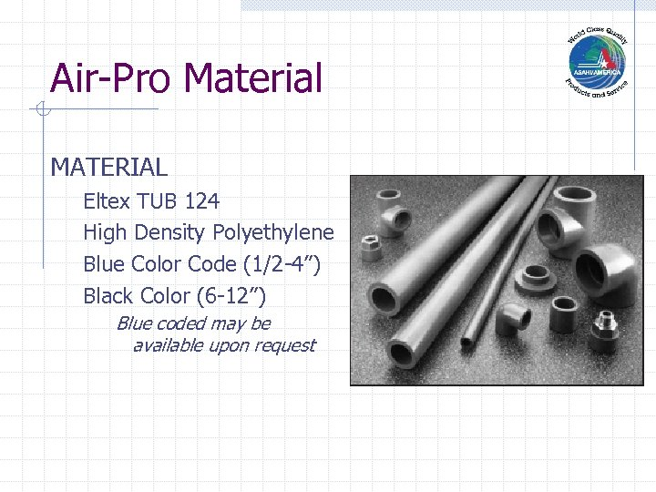 "Air-Pro Material MATERIAL Eltex TUB 124 High Density Polyethylene Blue Color Code (1/2 -4"")"