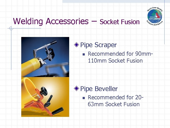 Welding Accessories – Socket Fusion Pipe Scraper n Recommended for 90 mm 110 mm