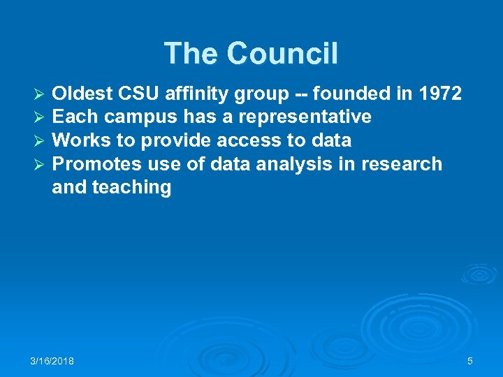 The Council Ø Ø Oldest CSU affinity group -- founded in 1972 Each campus