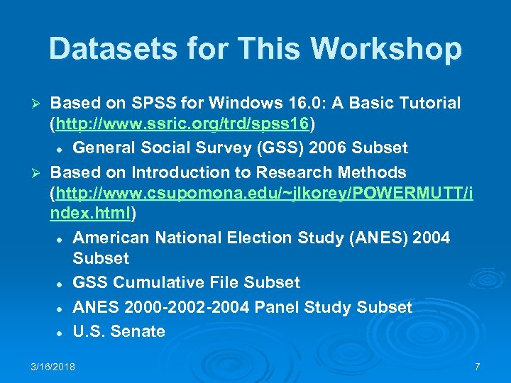 Datasets for This Workshop Based on SPSS for Windows 16. 0: A Basic Tutorial