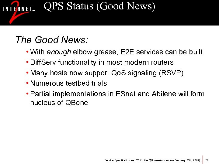 QPS Status (Good News) The Good News: • With enough elbow grease, E 2