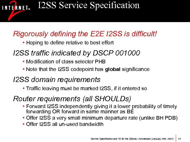I 2 SS Service Specification Rigorously defining the E 2 E I 2 SS