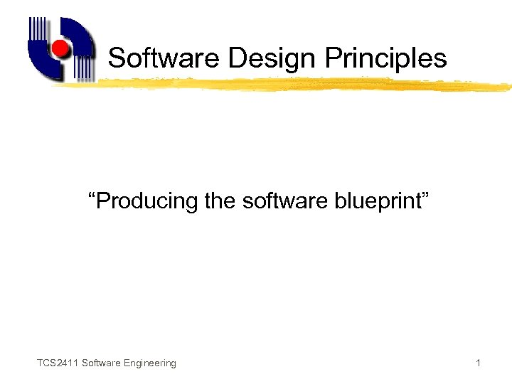 Software design principles producing the software blueprint tcs software design principles producing the software blueprint tcs 2411 software engineering 1 malvernweather Images