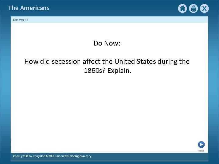 The Americans Chapter 11 Do Now: How did secession affect the United States during
