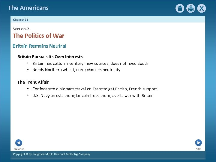 The Americans Chapter 11 Section-2 The Politics of War Britain Remains Neutral Britain Pursues