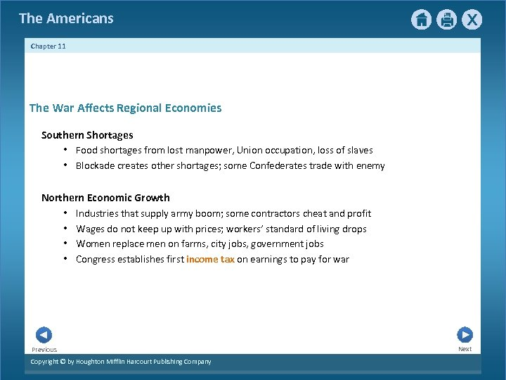 The Americans Chapter 11 The War Affects Regional Economies Southern Shortages • Food shortages