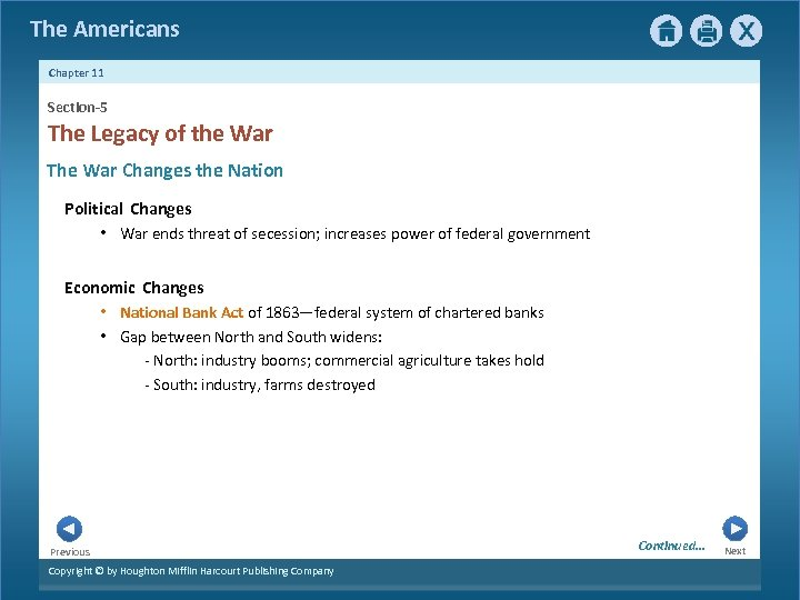 The Americans Chapter 11 Section-5 The Legacy of the War The War Changes the