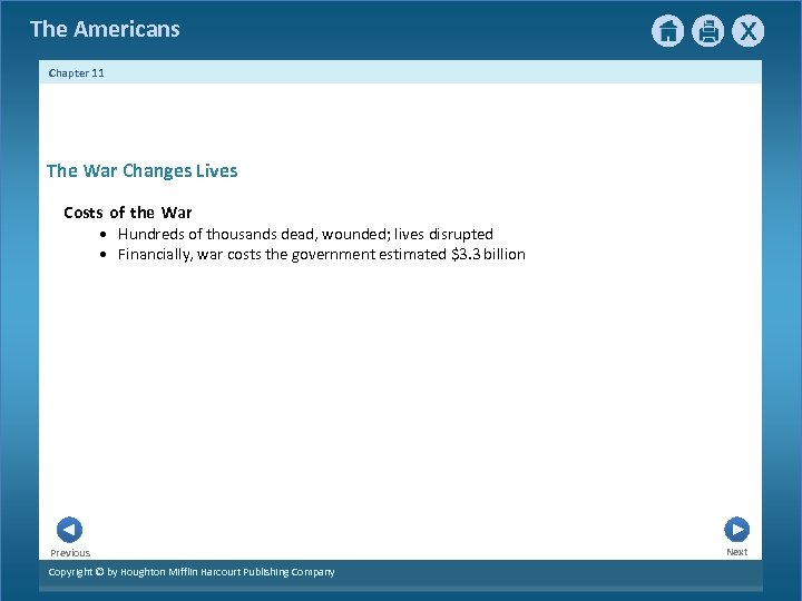 The Americans Chapter 11 The War Changes Lives Costs of the War • Hundreds