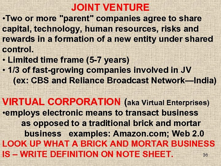 JOINT VENTURE • Two or more