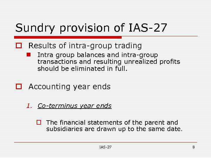 IAS-27 Consolidated and Separate Financial Statements IAS-27 1