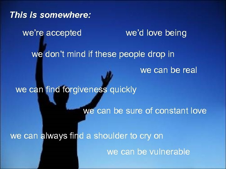 This is somewhere: we're accepted we'd love being we don't mind if these people